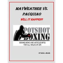 Mayweather vs. Pacquiao: Will it happen? (English Edition)