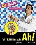 Ah!-SAGEN - Der menschliche Körper