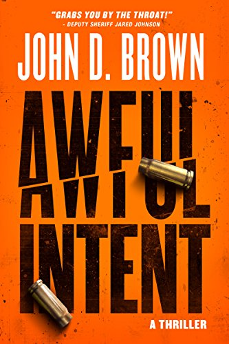 Awful Intent (Frank Shaw Book 2) by John D. Brown