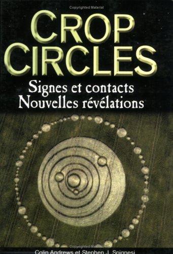 Crop circles : Signes et Contacts