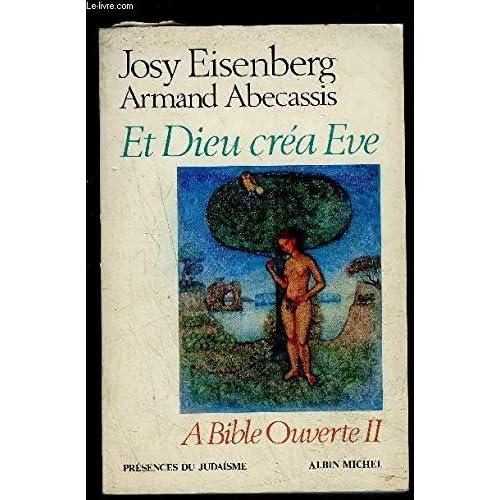 A Bible ouverte II : Et Dieu créa Eve