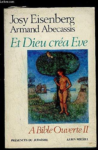 A Bible ouverte II : Et Dieu cra Eve