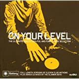 Galaxy FM Presents On Your Level: The Soulful House Selection