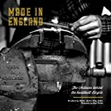 By Matthew Sowter - Made in England: The Artisans Behind the Handbuilt Bicycle