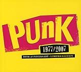Punk. 1977-2007 (30th. Anniversary) -