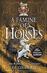 A Famine of Horses (Sir Robert Carey (Paperback))