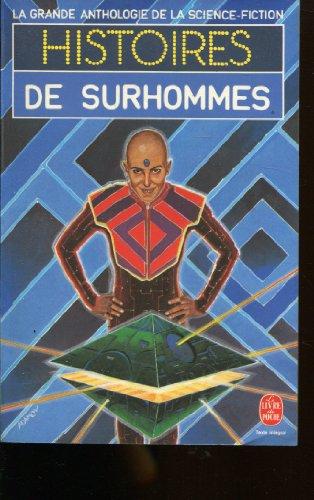 La Grande Anthologie de la Science-Fiction - Histoires de surhommes