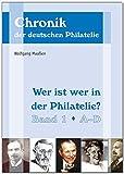 Wer ist wer in der Philatelie?