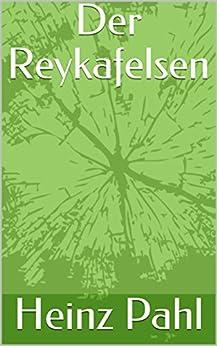 Der Reykafelsen