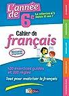 L'année de 6e - Cahier de Français