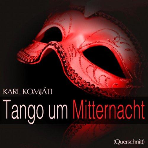 tango-um-mitternacht-rosen-welken-hin-wollen-mir-nicht-bluhn-