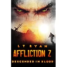 Affliction Z: Descended in Blood (Post Apocalyptic Thriller)