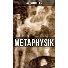 METAPHYSIK: Theoretische Philosophie: Das Grundlegende aller Wirklichkeit