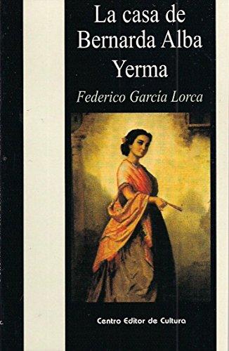 La casa de Bernarda Alba por Federico  García Lorca