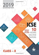 10 Years Solved Papers (Bengali Papers Included): ICSE Class 10 for 2019 Examination
