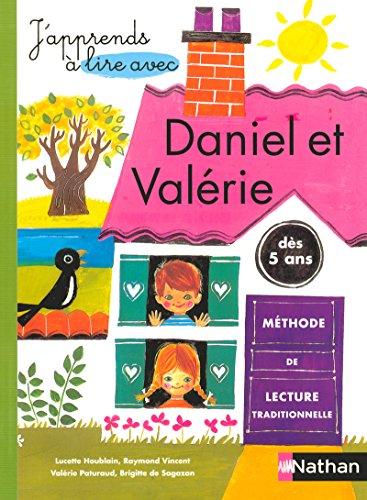 Daniel et Valérie. Per la Scuola elementare (J'apprends à lire avec)