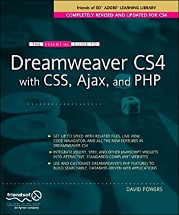 The Essential Guide to Dreamweaver CS4 with CSS, Ajax, and PHP par [Powers, David]