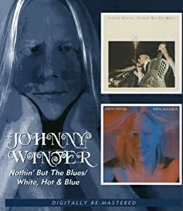Nothin' But The Blues/White, Hot & Blue