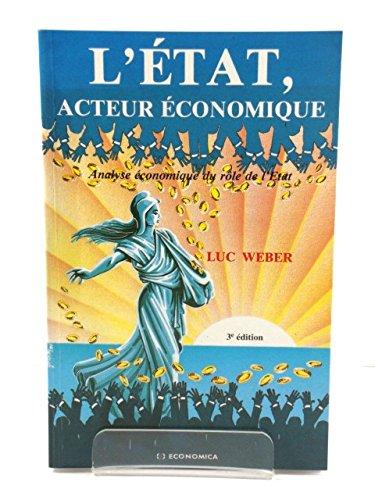 L'Etat, acteur économique par Luc Weber