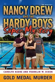 Gold Medal Murder (Nancy Drew/Hardy Boys) by [Dixon, Franklin W., Carolyn Keene]