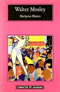 Mariposa Blanca par Walter Mosley