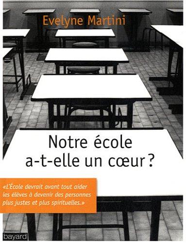 Notre École A-T-Elle Un Coeur ?