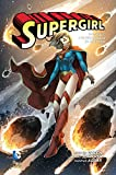 L'ultima figlia di Krypton. Supergirl: 1