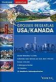 Großer Reiseatlas USA / Kanada: 1:4,5 Mio. (KUNTH Reiseatlanten) - KUNTH Verlag GmbH & Co. KG
