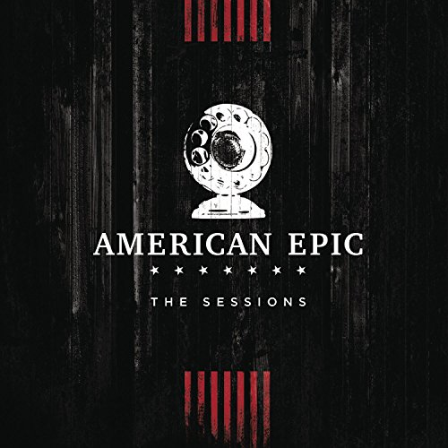 music-from-the-american-epic-sessions-deluxe