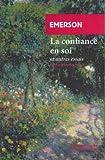 Telecharger Livres La confiance en soi Et autres essais (PDF,EPUB,MOBI) gratuits en Francaise