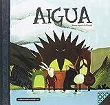 Aigua (Llibres per a l'Educació Emocional, Band 8)