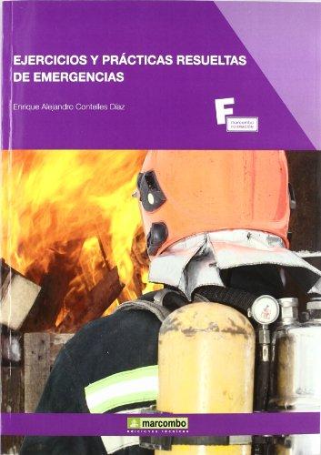 Ejercicios y Prácticas Resueltas de Emergencias por Enrique Alejandro Contelles Díaz