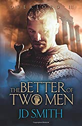 The Better of Two Men