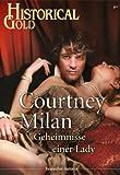 'Geheimnisse einer Lady (Historical Gold 246)' von Courtney Milan