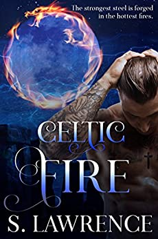 Celtic Fire: Book One of the Guardian Series by [Lawrence, S.]