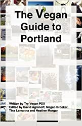 The Vegan Guide to Portland