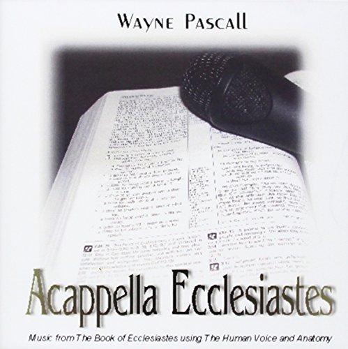 acappella-ecclesiastes-by-wayne-pascall-2013-05-04
