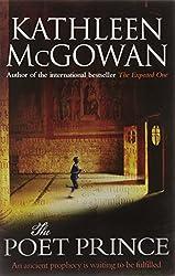 The Poet Prince: 3 (Magdalene Line Trilogy 3) by Kathleen McGowan (7-Jul-2011) Paperback