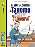 La véritable histoire de tanomo qui rêvait de devenir samouraï