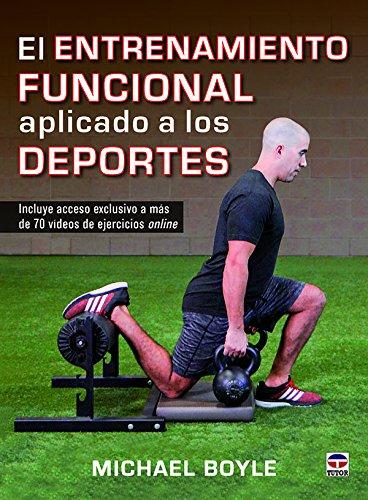 El entrenamiento funcional aplicado a los deportes por Michael Boyle