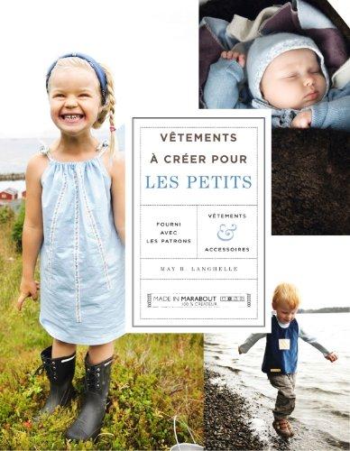 Vêtements à créer pour les petits