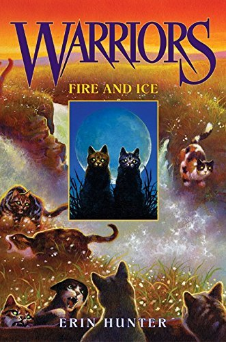 Warriors #2: Fire and Ice (Warriors: The Prophecies Begin) by Erin Hunter (2003-05-27)