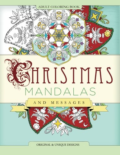 Christmas Mandalas and Messages: Adult Coloring Book (Mix Books Adult Coloring)