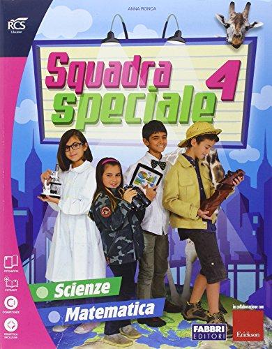 Squadra speciale. Tomo scientifico. Per la 4 classe elementare. Con espansione online: 1