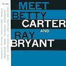 Meet Betty Carter & Ray Bryant