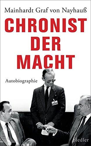 Chronist der Macht: Autobiographie