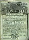 BULLETIN DES TRANSPORTS, REVUE OFFICIELLE DE LA LIGUE DE DEFENSE CONTRE LES CHEMINS DE FER 19e ANNEE, 1er MAI 1913. LE RETARD DES COLIS POSTAUX / TRANSPORTS MARITIMES / AUTOMOBILE /...