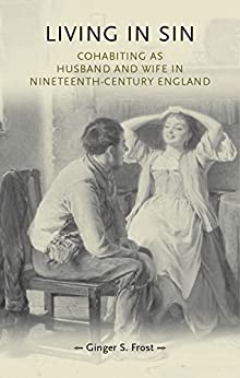 Living in sin (Gender in History) by [Frost, Ginger S.]