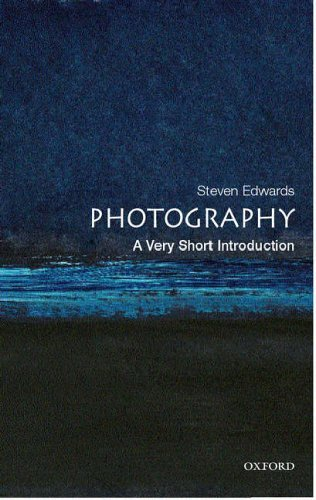 Photography: A Very Short Introduction (Very Short Introductions) by Steve Edwards (24-Aug-2006) Paperback