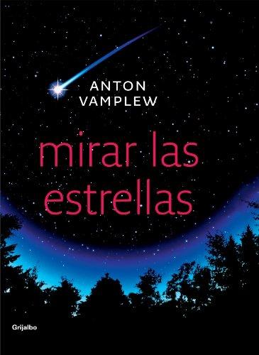 Mirar las estrellas (DIVERSOS) por Anton Vamplew